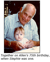 Together on Allen's 75th birthday, when Stephie was one